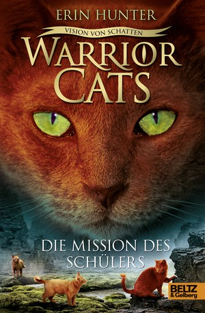 Erin Hunter: Warrior Cats. Die Mission des Schülers
