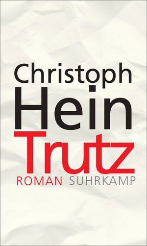 Christoph Hein: Trutz