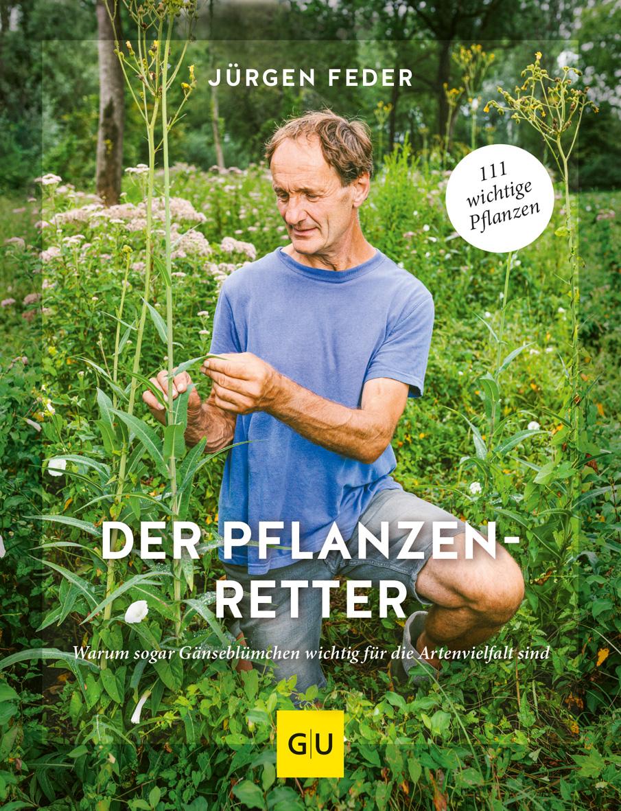 Jürgen Feder Der Pflanzenretter