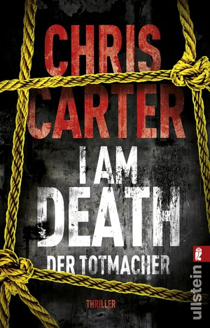 Chris Carter: I am Death. Der Totmacher